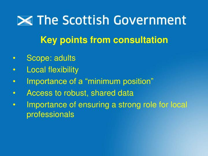 Key points from consultation