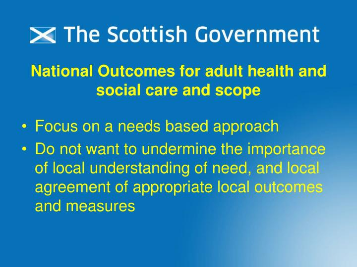National Outcomes for adult health and social care and scope