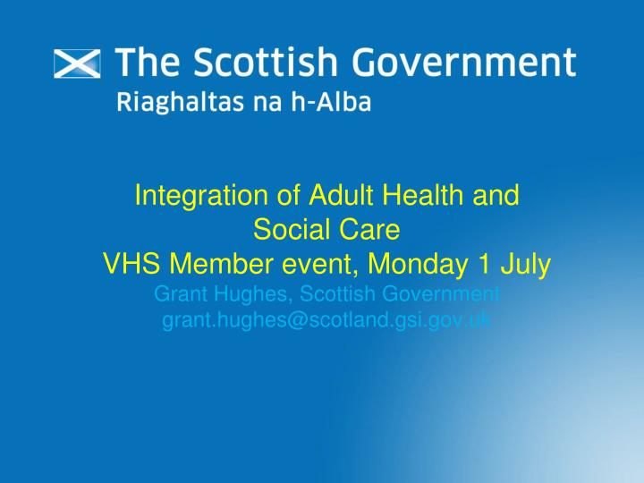 Integration of Adult Health and