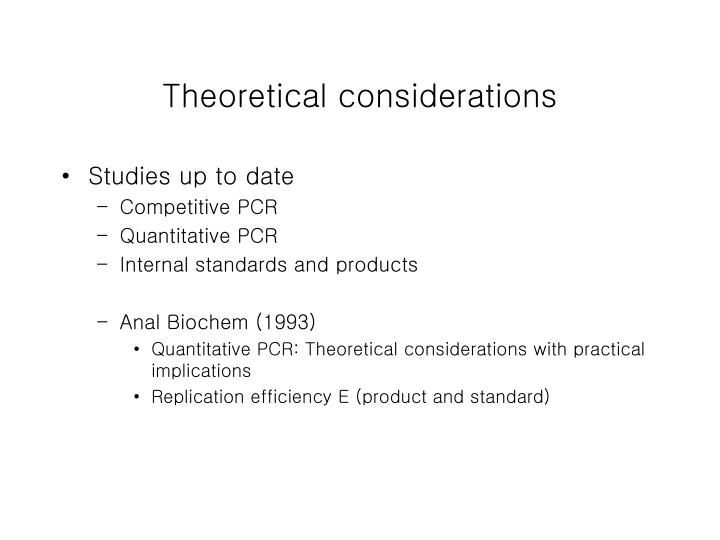 Theoretical considerations