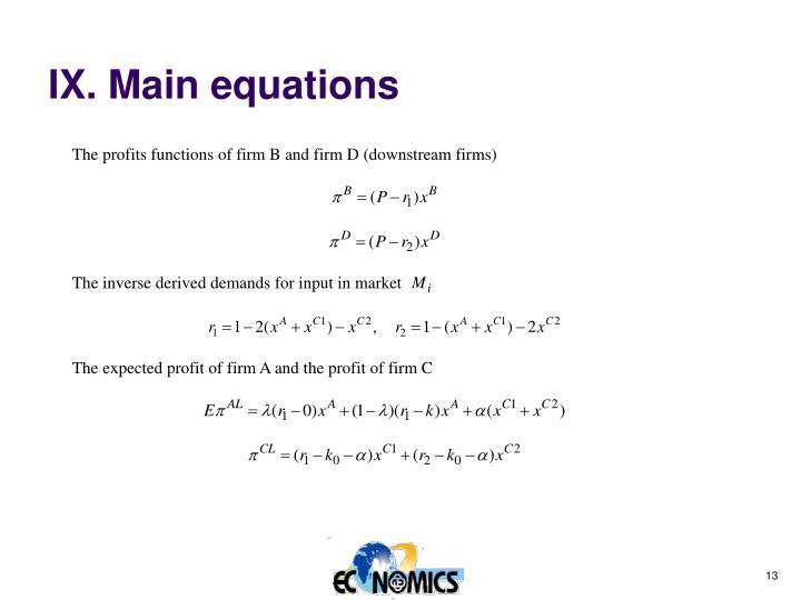 IX. Main equations