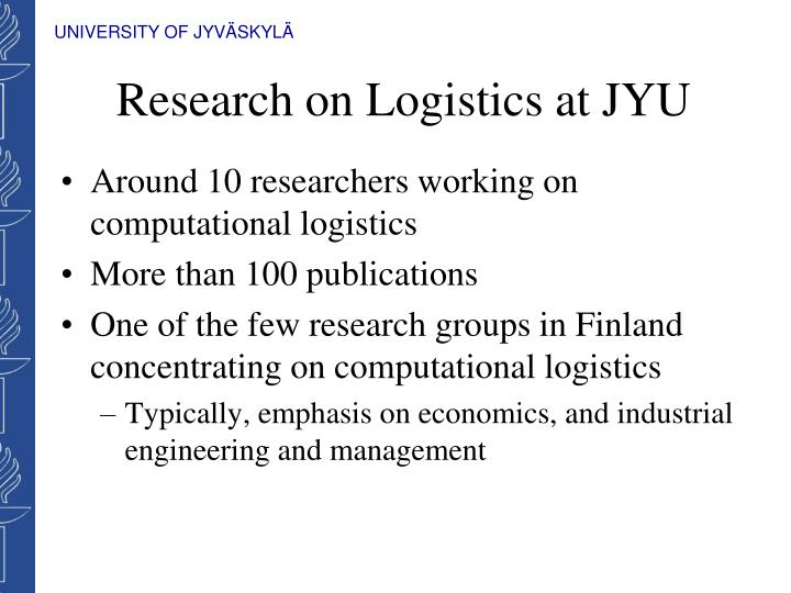 Research on Logistics at JYU