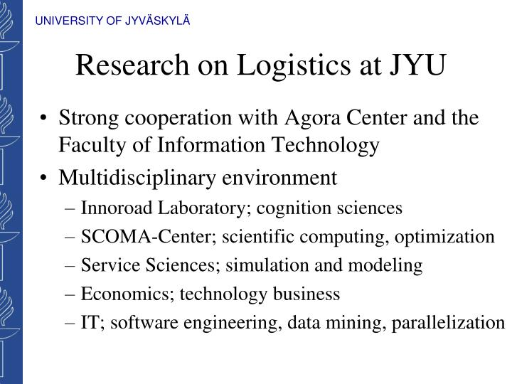 Research on logistics at jyu1