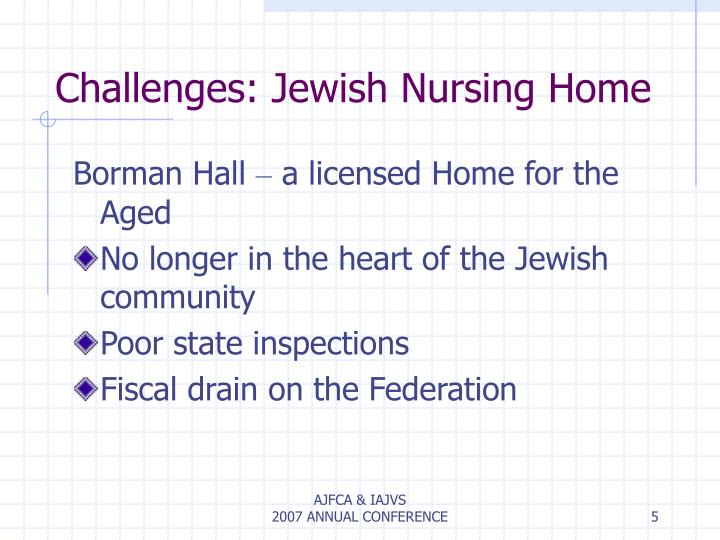 Challenges: Jewish Nursing Home