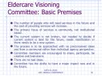 eldercare visioning committee basic premises