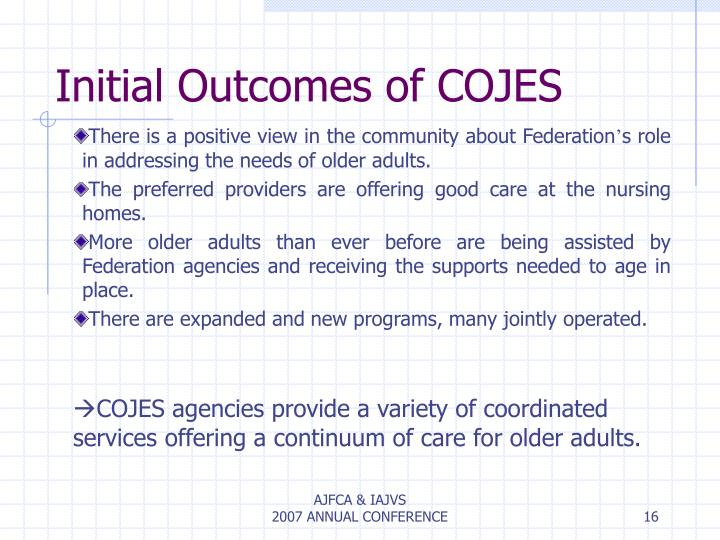 Initial Outcomes of COJES
