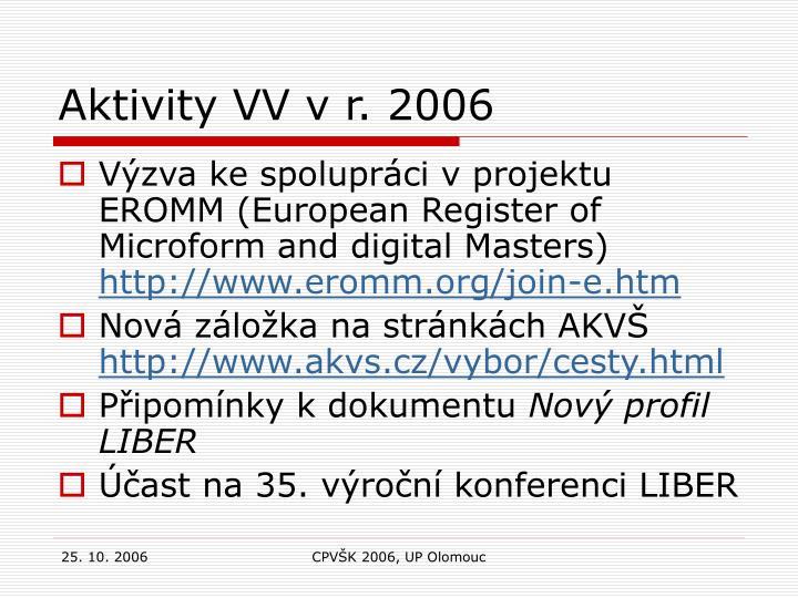Aktivity VV v r. 2006