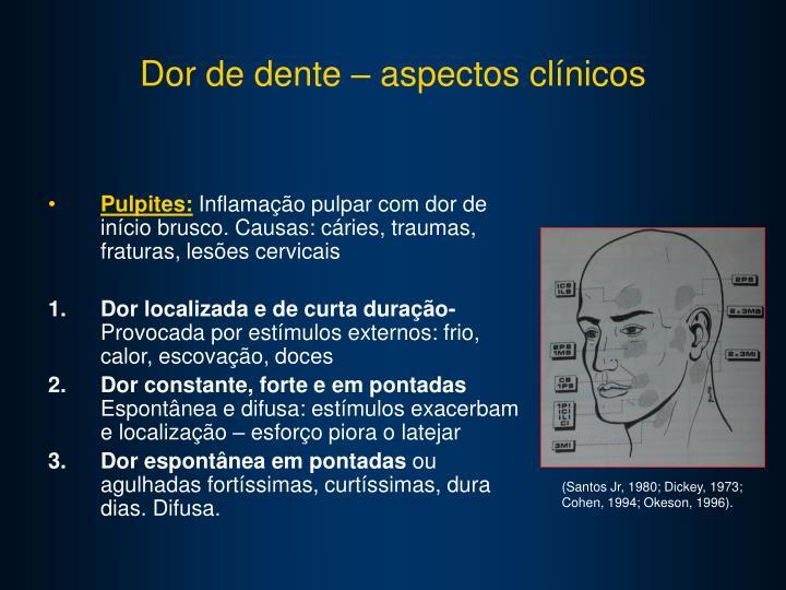 Dor de dente – aspectos clínicos