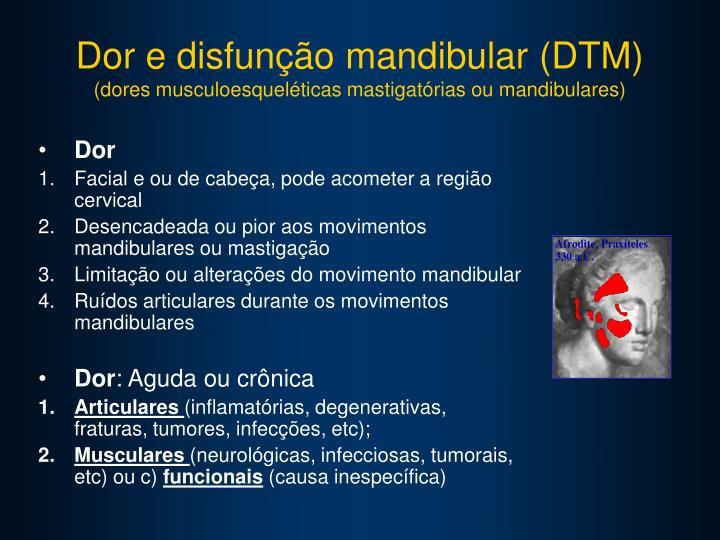 Dor e disfunção mandibular (DTM)