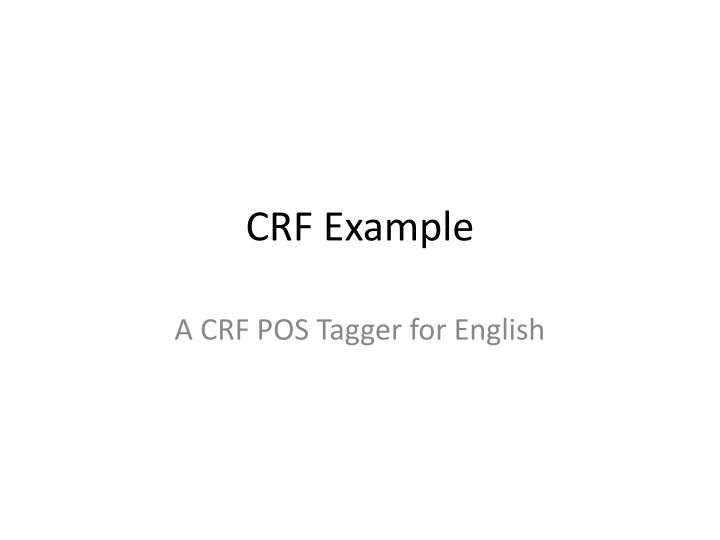 CRF Example