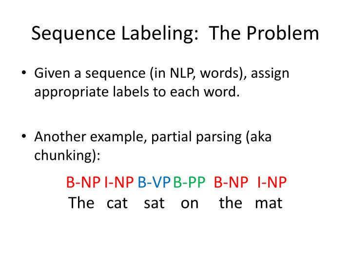 Sequence labeling the problem1