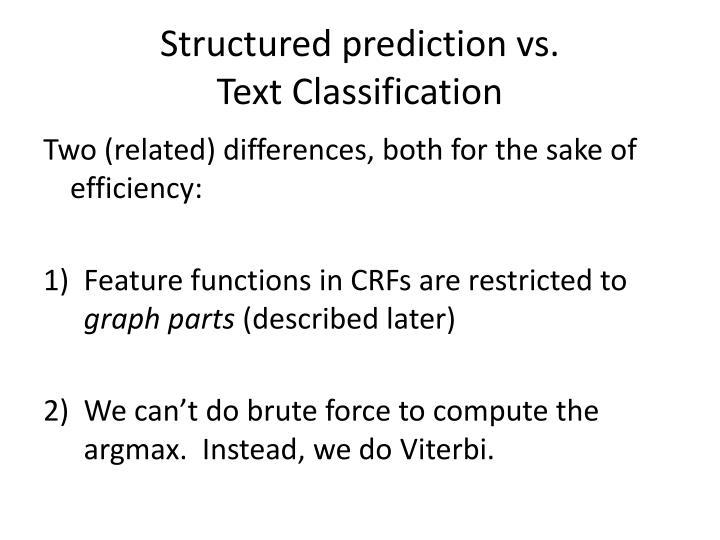 Structured prediction vs.