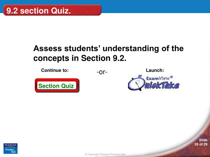 9.2 section Quiz.