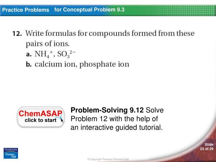 Practice Problems For Conceptual Problem 9.3