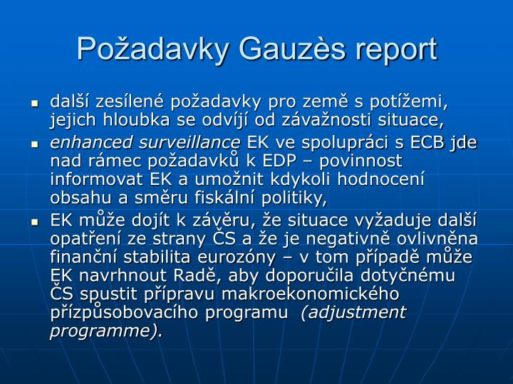 Požadavky Gauzès report