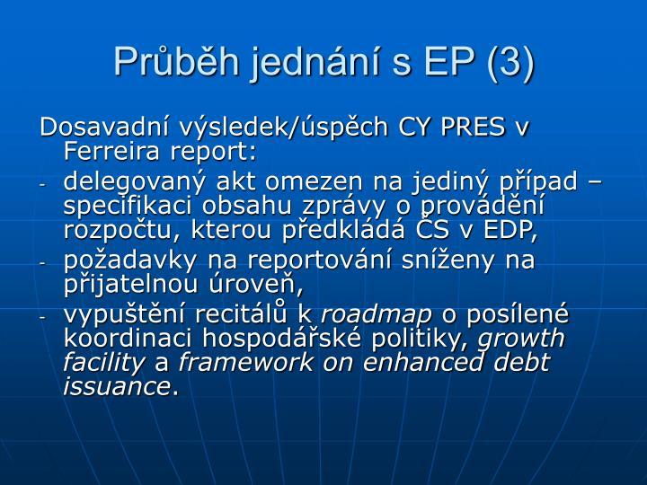 Průběh jednání s EP (3)