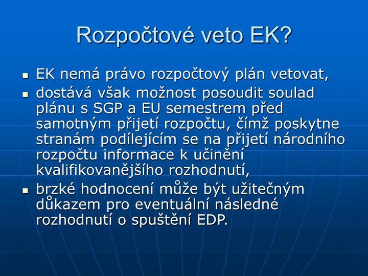 Rozpočtové veto EK?