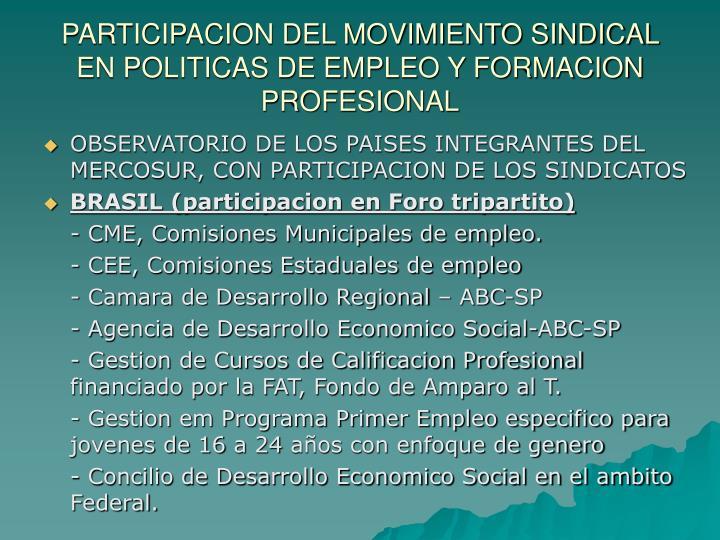 PARTICIPACION DEL MOVIMIENTO SINDICAL EN POLITICAS DE EMPLEO Y FORMACION PROFESIONAL