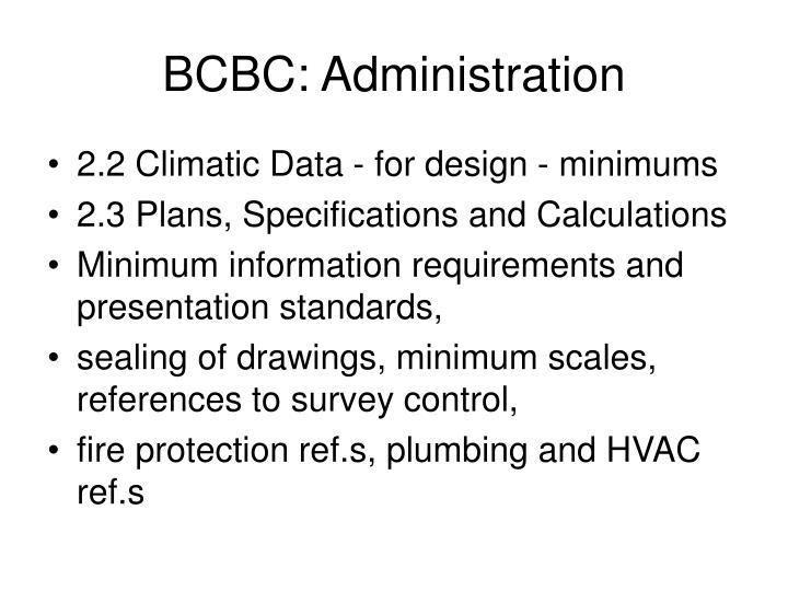 BCBC: Administration