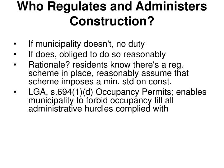 Who Regulates and Administers Construction?