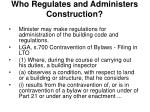who regulates and administers construction5