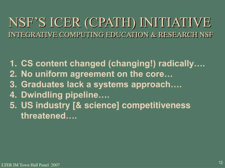 NSF'S ICER (CPATH) INITIATIVE