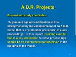 a d r projects