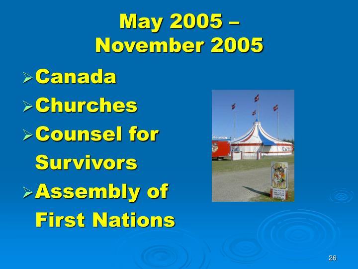 May 2005 –