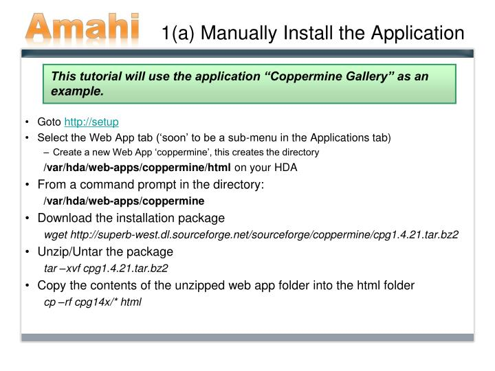 1 a manually install the application