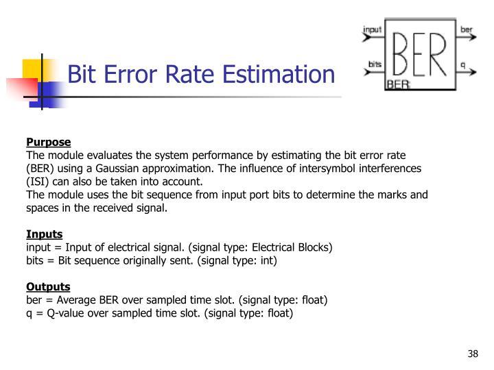 Bit Error Rate Estimation