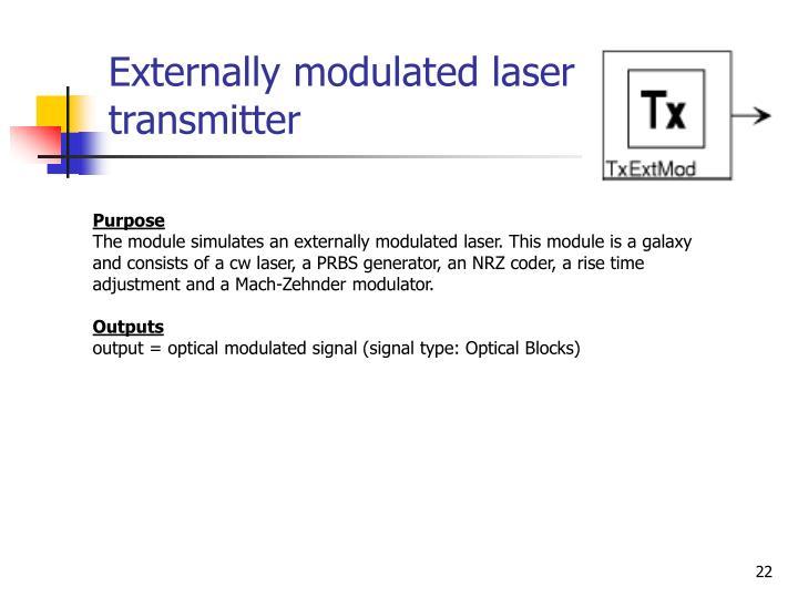 Externally modulated laser transmitter