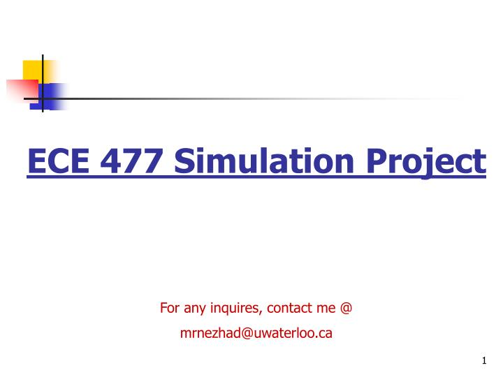 ECE 477 Simulation Project
