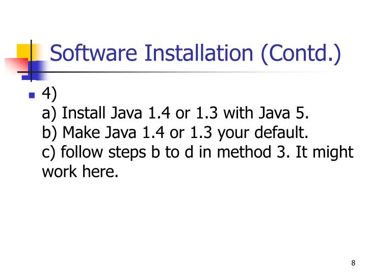 Software Installation (Contd.)