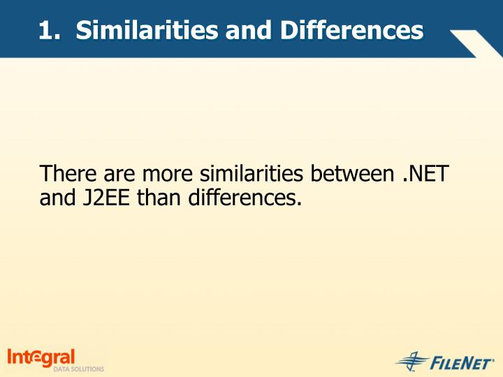 1.  Similarities and Differences