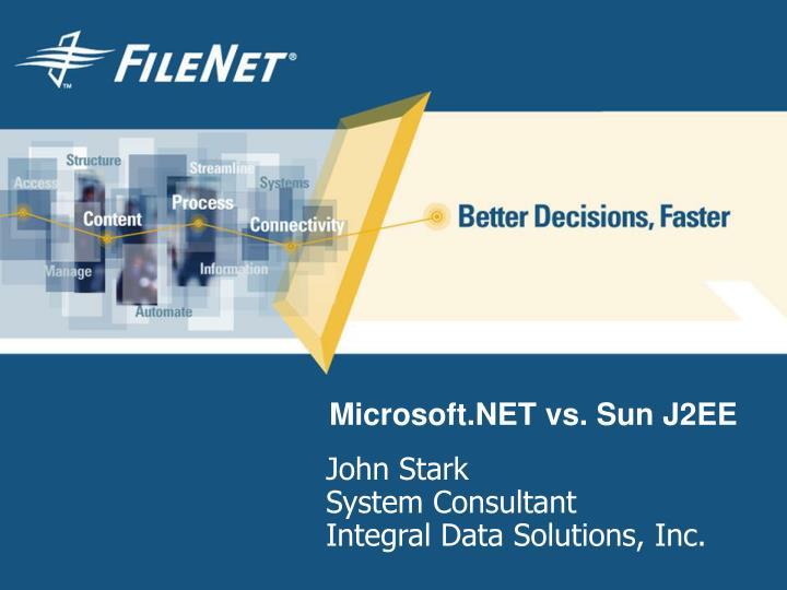 Microsoft.NET vs. Sun J2EE