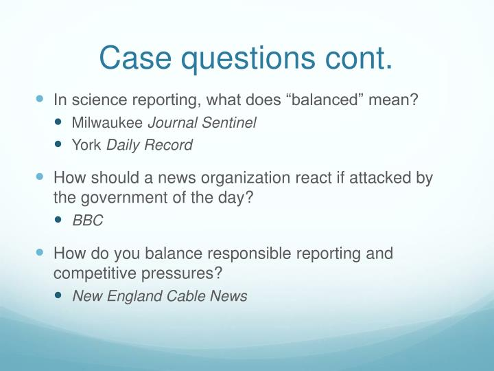 Case questions cont.