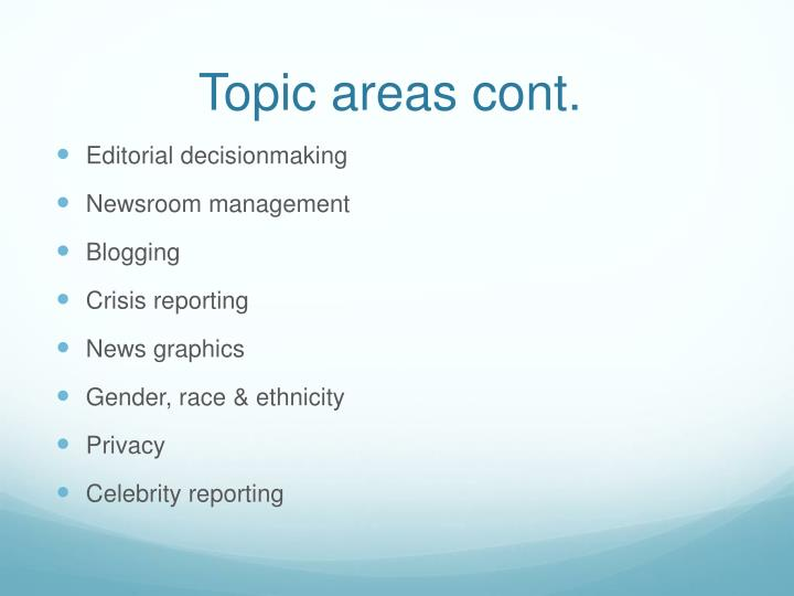 Topic areas cont.