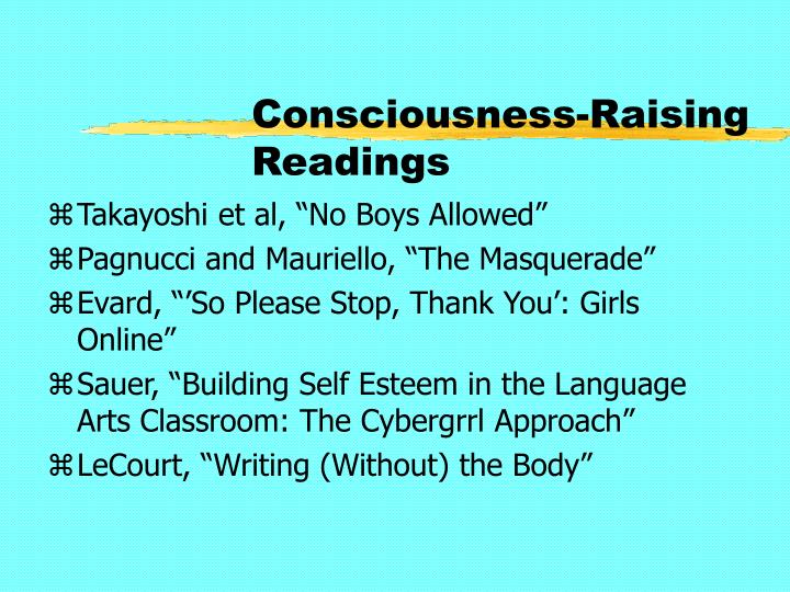 Consciousness-Raising Readings
