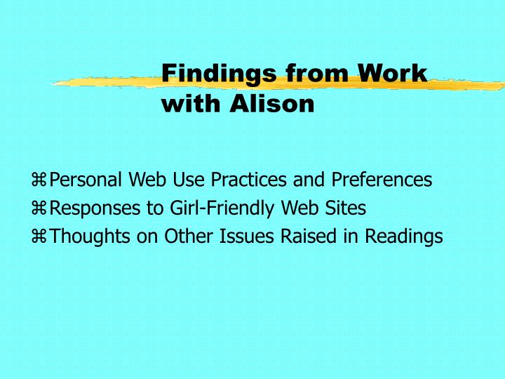 Findings from Work with Alison
