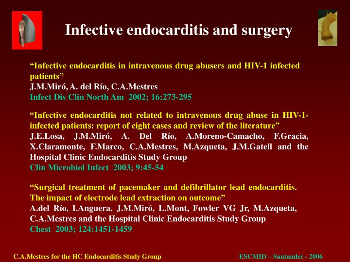 """Infective endocarditis in intravenous drug abusers and HIV-1 infected patients"""