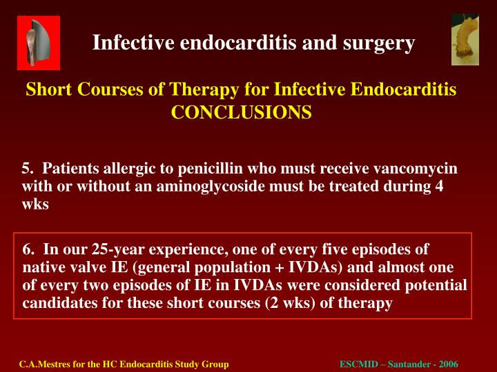 Short Courses of Therapy for Infective Endocarditis
