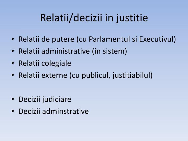 Relatii/decizii in justitie