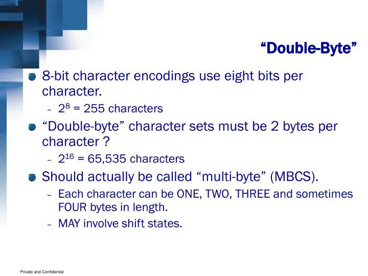 """Double-Byte"""