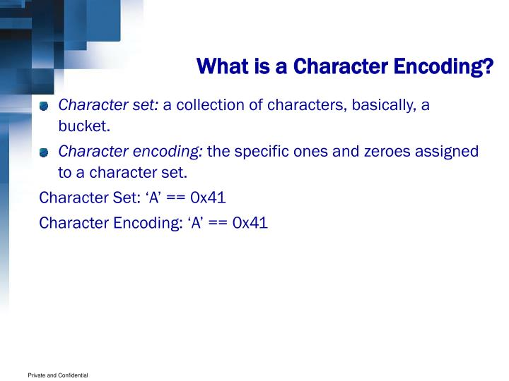 What is a Character Encoding?