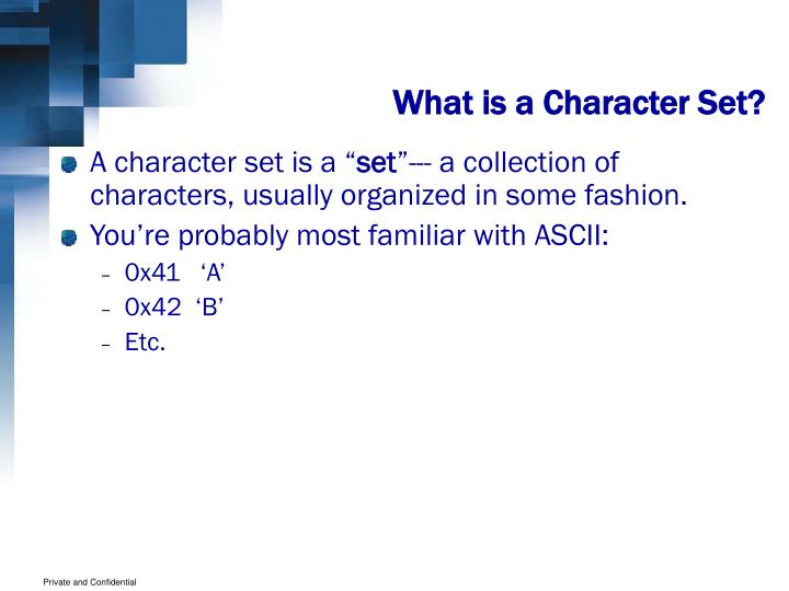 What is a Character Set?