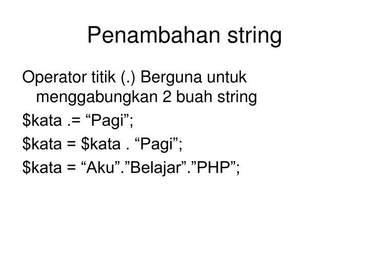 Penambahan string