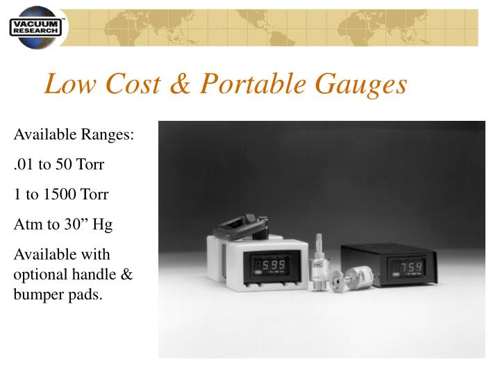 Low Cost & Portable Gauges