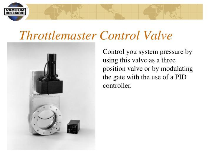Throttlemaster Control Valve