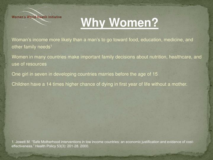 Woman's income more likely than a man's to go toward food, education, medicine, and other family needs