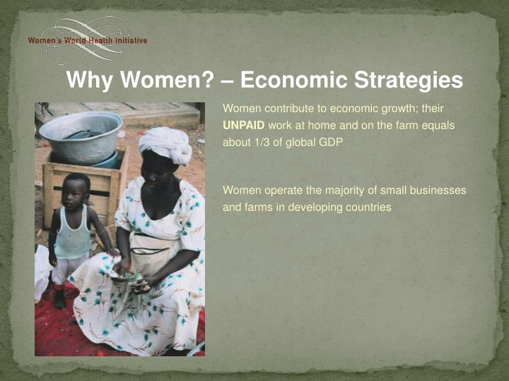 Women contribute to economic growth; their